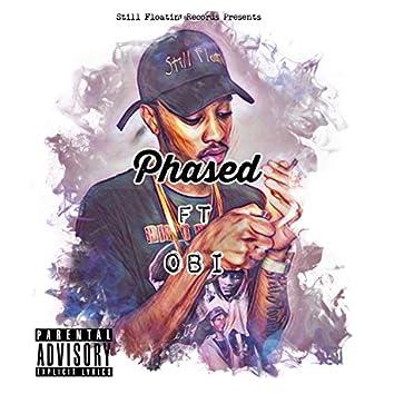 Phased (feat. Obi)