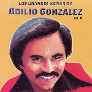 Los Grandes Exitos De Odilio González: Vol. 2