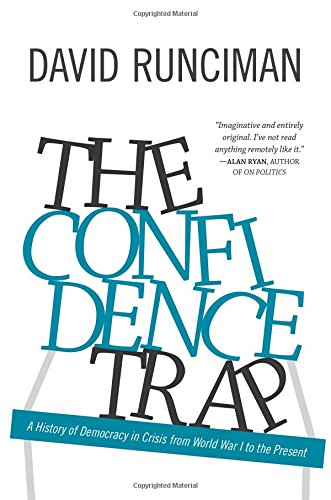 Image of The Confidence Trap: A History of Democracy in Crisis from World War I to the Present