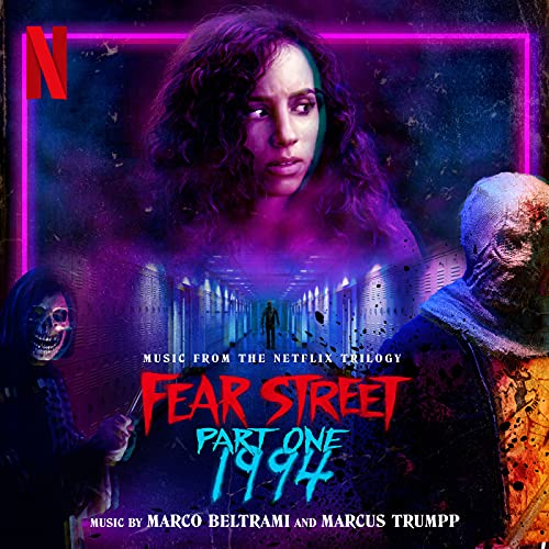 Fear Street Part One: 1994 (Music from the Netflix Trilogy)