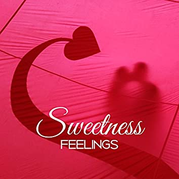 Sweetness Feelings – Jazz for Love, Sensual Music, Romantic Evening, Sexy Piano, Deep Relax for Lovers