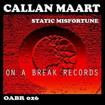 Static Misfortune