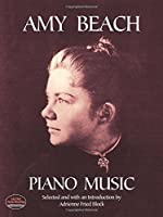 Amy Beach Piano Music (Dover Music for Piano)
