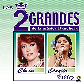 Las Dos Grandes De La Música Ranchera