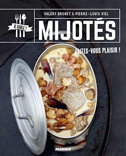 Mijotés (A table !) (French Edition)