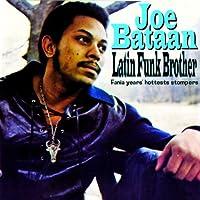 Latin Funk Brother by Joe Bataan