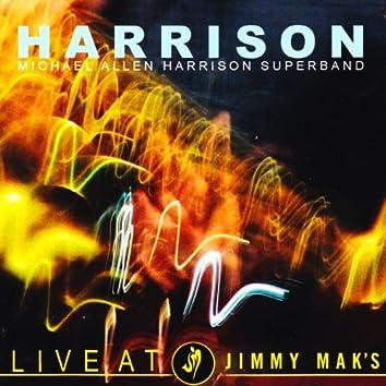 Harrison Live At Jimmy Mak's