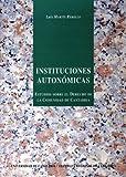 Instituciones autonómicas: estudio sobre el Derecho de la Comunidad de Cantabria: 7 (Sociales)