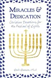 Miracles and Dedication: Christian Devotions for the Festival of Lights