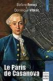 Le Paris de Casanova - Préface de Jean-Claude Hauc