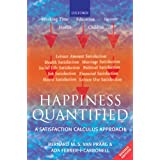 Happiness Quantified: A Satisfaction Calculus Approach (English Edition)