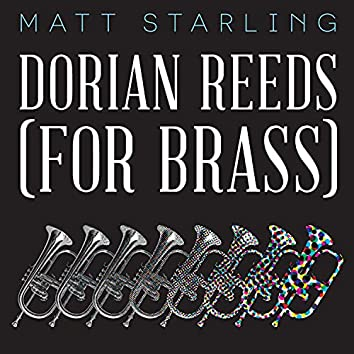 Terry Riley's Dorian Reeds (For Brass) 2019 Remastered for Streaming