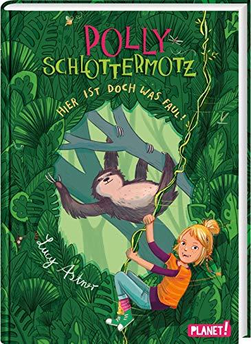Hier ist doch was faul!: | Lustiges Dschungel-Leseabenteuer für Kinder ab 8 Jahren mit starkem Vampir-Mädchen (5) (Polly Schlottermotz, Band 5)