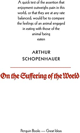 On the Suffering of the World (Penguin Great Ideas) (English Edition)
