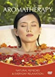 Aromatherapy - Natural Remedies and Everyday Relaxation [Import anglais]