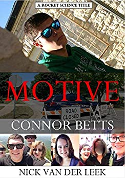 MOTIVE: CONNOR BETTS (School Shooters and Mass Killers Book 2) by [Nick van der Leek]