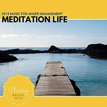 Meditation Life - 2019 Music For Anger Management