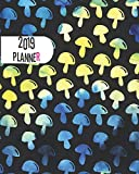 2019 Planner: Blue Mushrooms Yearly Monthly Weekly 12 months 365 days Cute Planner, Calendar Schedule, Appointment, Agenda, Meeting