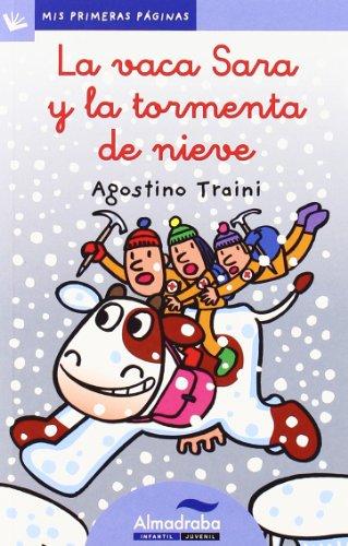 Vaca Sara Y La Tormenta De Nieve, La -Lc- (Mis Primeras Pá