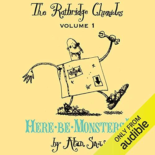 The Ratbridge Chronicles, Volume 1: Here be Monsters! cover art