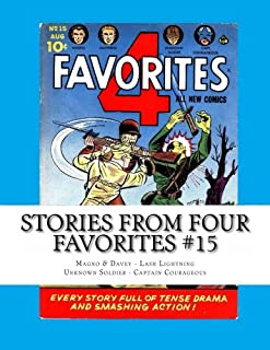 Stories From Four Favorites #15: Magno & Davey - Lash Lightning - Unknown Soldier - Captain Courageous