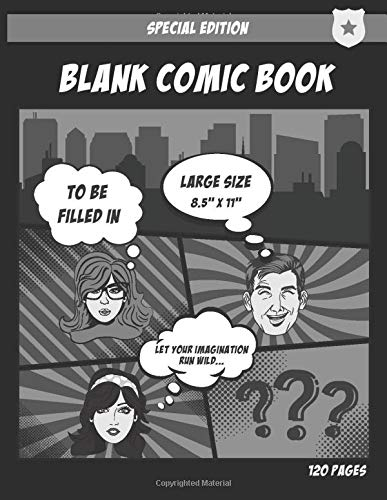 Blank Comic Book: to fill in with your own story | Comic strips to unleash your imagination | Large variety of templates | Format 8.5