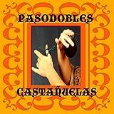 Pasodobles y Castañuelas