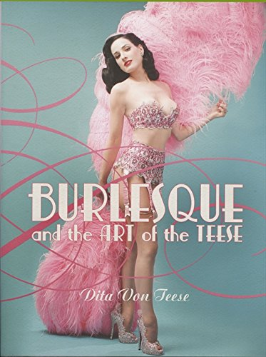 Burlesque and the Art of the Teese/Fetish and the Art of the Teese (Hardcover)