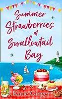 Summer Strawberries at Swallowtail Bay