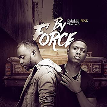By Force (feat. Vector)
