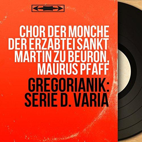 Gregorianik: Serie D. Varia (Mono Version)