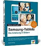 Samsung-Tablets: Die Anleitung in Bildern für alle Samsung-Gerätemodelle. Alle Android-Funktionen verständlich erklärt