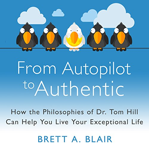 From Autopilot to Authentic cover art