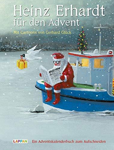Heinz Erhardt für den Advent - Ein Adventskalender mit Bildern von Gerhard Glück