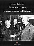 Benedetto Croce: pensiero politico e costituzionale