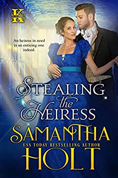 Stealing the Heiress (The Kidnap Club Book 2) by [Samantha Holt]