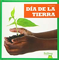 Día de la Tierra/ Earth Day (Fiestas/ Holidays)