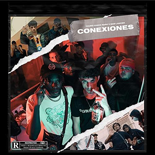 Conexiones (feat. Bas Lancer) [Explicit]
