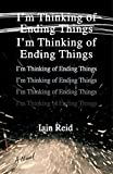 Image of I'm Thinking of Ending Things: A Novel