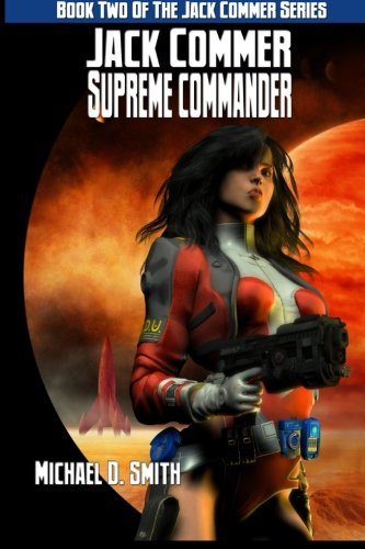 Jack Commer, Supreme Commander: Book Two of the Jack Commer Series: Volume 2