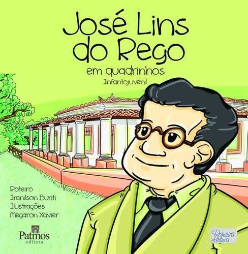 José Lins do Rego - Em Quadrinhos - Col. Primeira Leitura