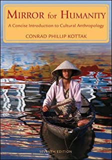 Mirror for Humanity: A Concise Introduction to Cultural Anthropology, 7th Edition