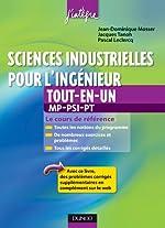 Sciences industrielles pour l'ingénieur MP, PSI, PT tout-en-un de Jean-Dominique Mosser