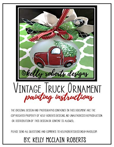 Vintage Red Truck Painting Instructions: Learn to Paint Christmas Ornaments, Decor, and More! (English Edition)