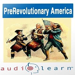 Pre-Revolution America AudioLearn Study Guide cover art