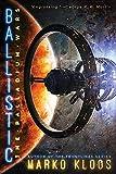 Ballistic: 2 (The Palladium Wars, 2)