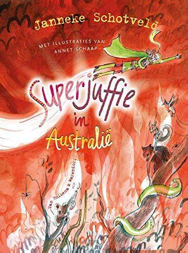 Superjuffie in Australië (Superjuffie, 9)