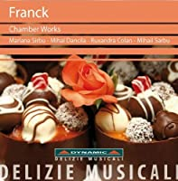 Franck: Chamber Works Vol. 30 (Dynamic: DM8030) by Mariana Sirbu (2012-07-25)
