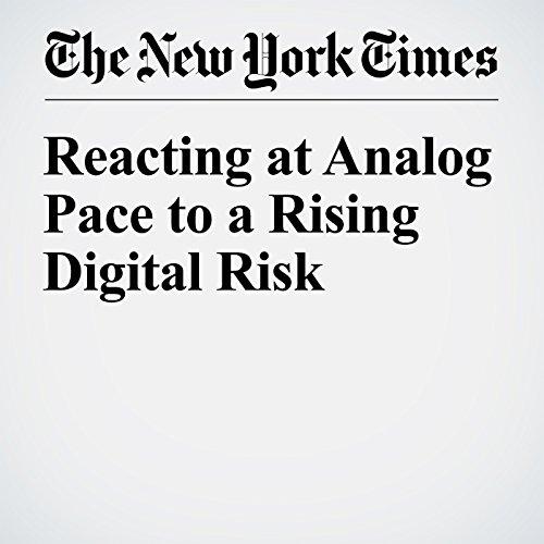 Reacting at Analog Pace to a Rising Digital Risk copertina