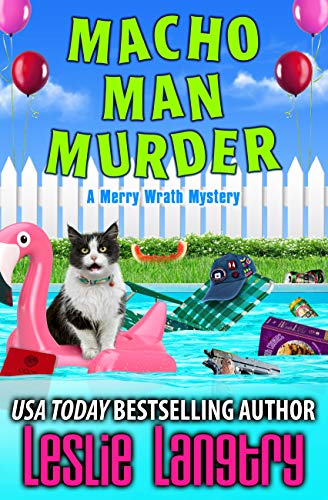 Macho Man Murder (Merry Wrath Mysteries Book 15) by [Leslie Langtry]
